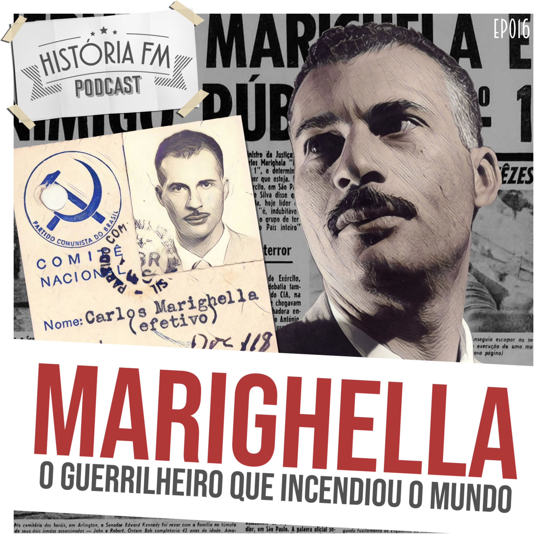 016 Marighella: o guerrilheiro que incendiou o mundo