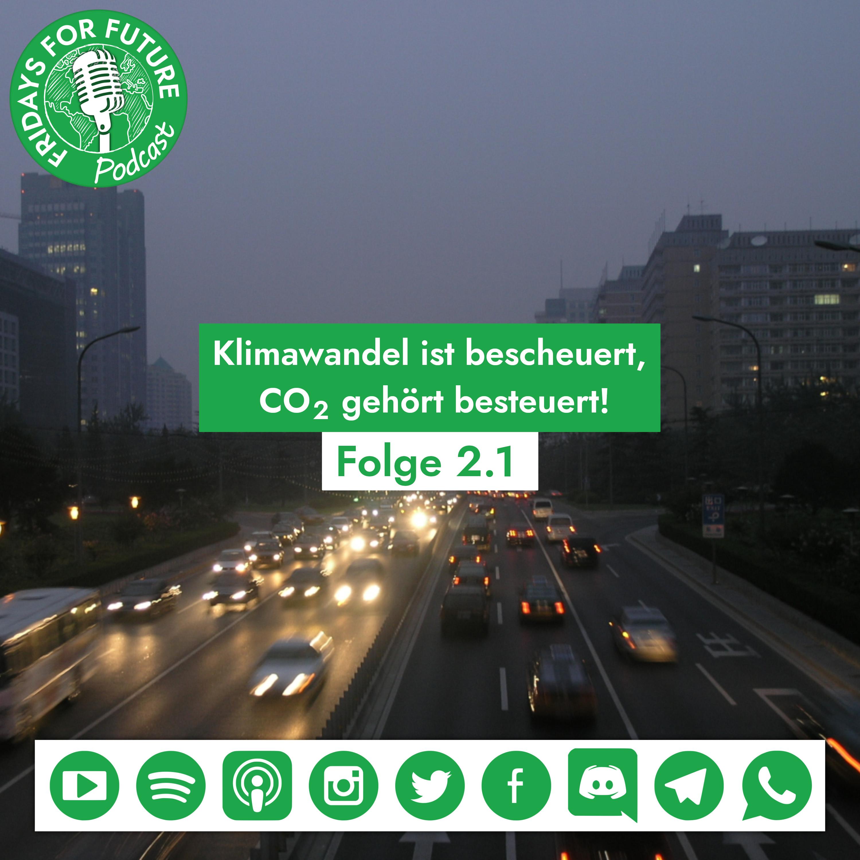 2.1 | Klimawandel ist bescheuert, CO2 gehört besteuert!