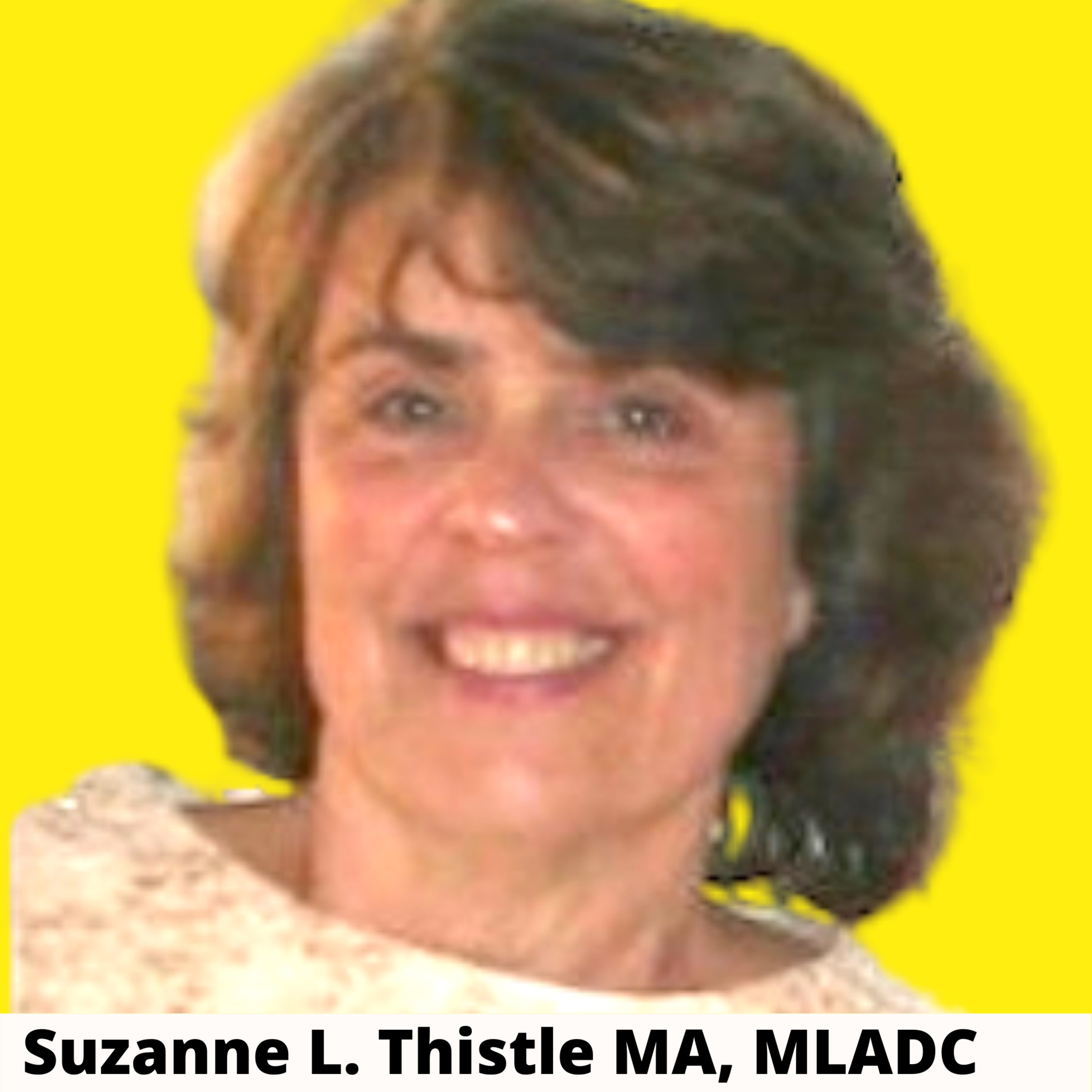 God is in the Addict with Suzanne Thistle MA, MLADC (Alcohol and Drug Recovery Essentials)