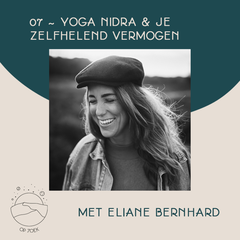Al slapend jezelf helen door Yoga Nidra met Eliane Bernhard