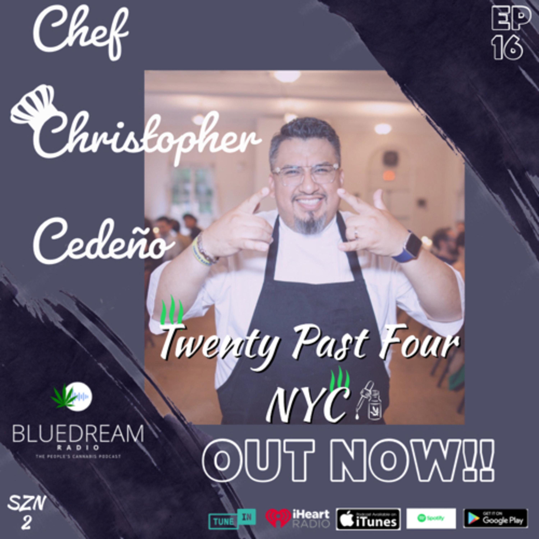 Cannabis Cooking: Twenty Past Four NYC w/ Chef Christopher Cedeño