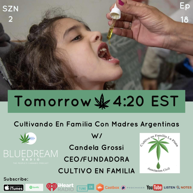 Cultivando En Familia Con Madres Argentinas w/ Candela Grossi CEO/FUNDADORA de @cultivoenfamila