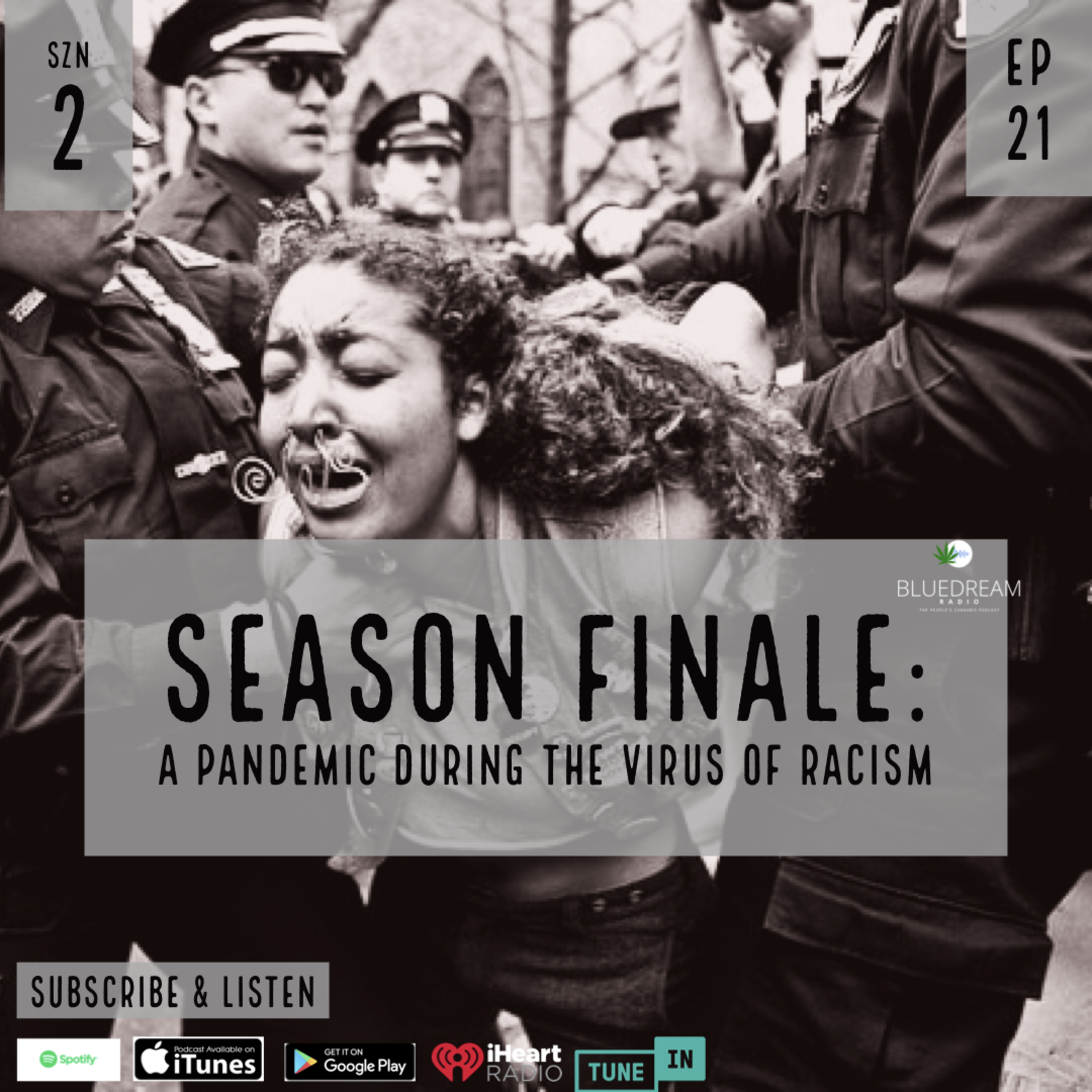 Season Fanile: A Pandemic During the Virus of Racism w/ Eli G & Freedom