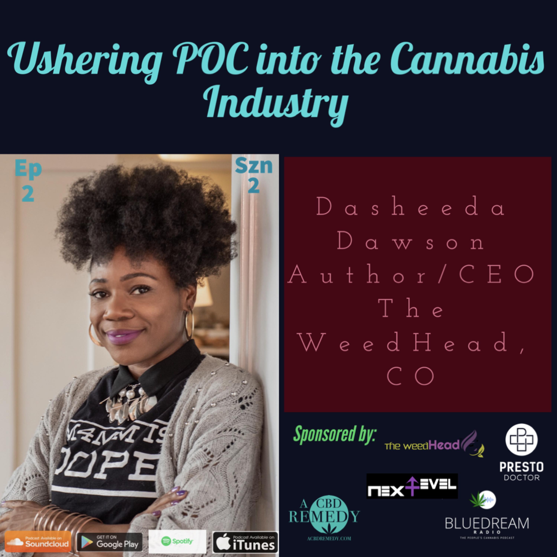 ANCHOR EPISODE: Ushering POC into the Cannabis Industry with Cannabis Trailblazer, Dasheeda Dawson