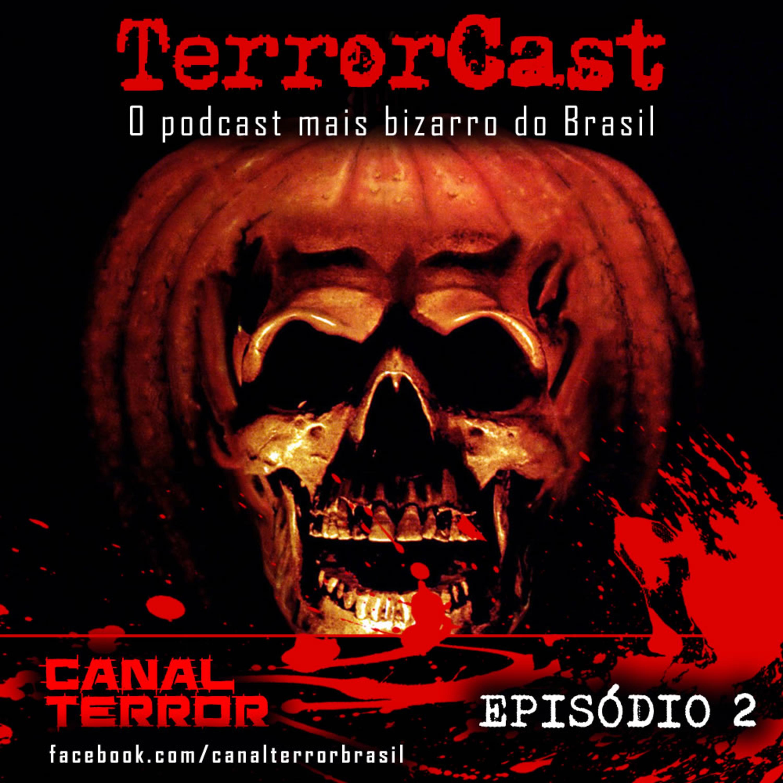 TerrorCast - Episódio 2 - Gêneros do Terror - Parte I