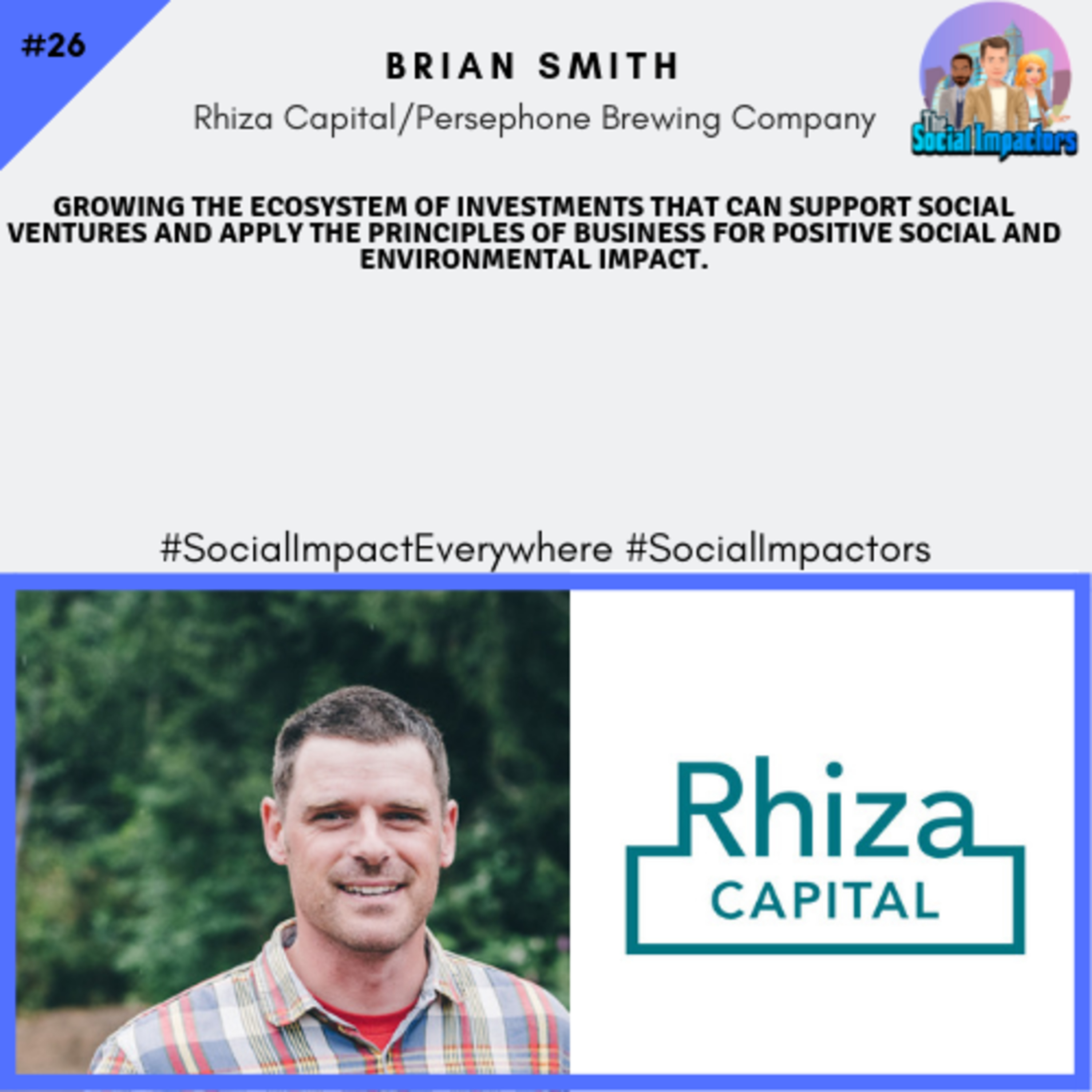 Impact investments, setting the standard & funding the next generation (Brian Smith)