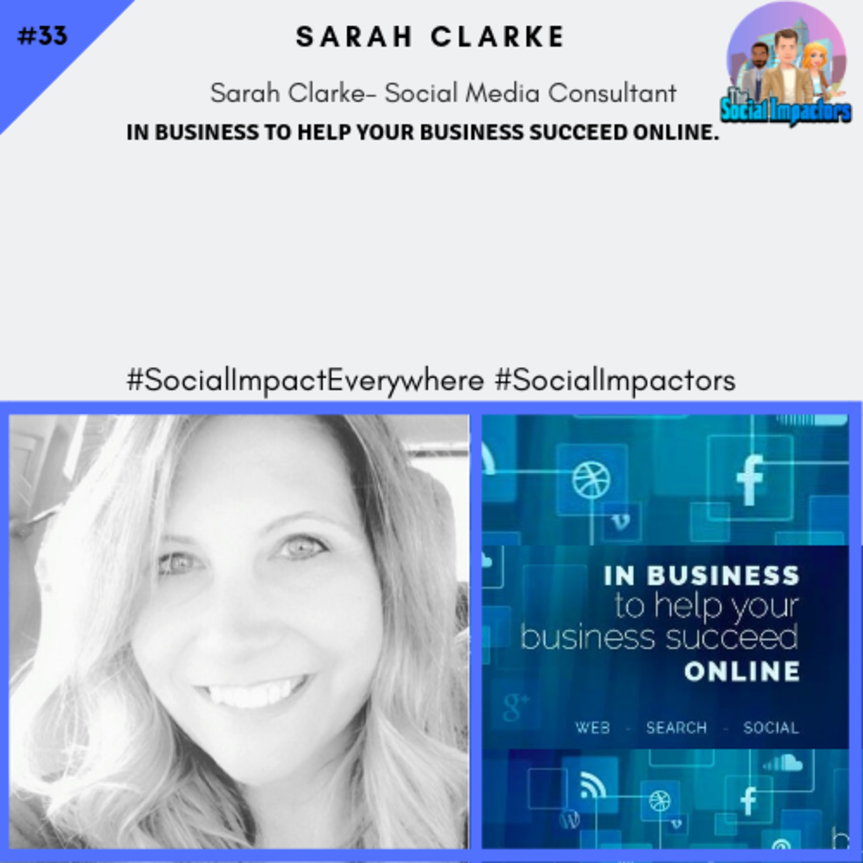 In business to help your business succeed online & helping others for impact (Sarah Clarke)