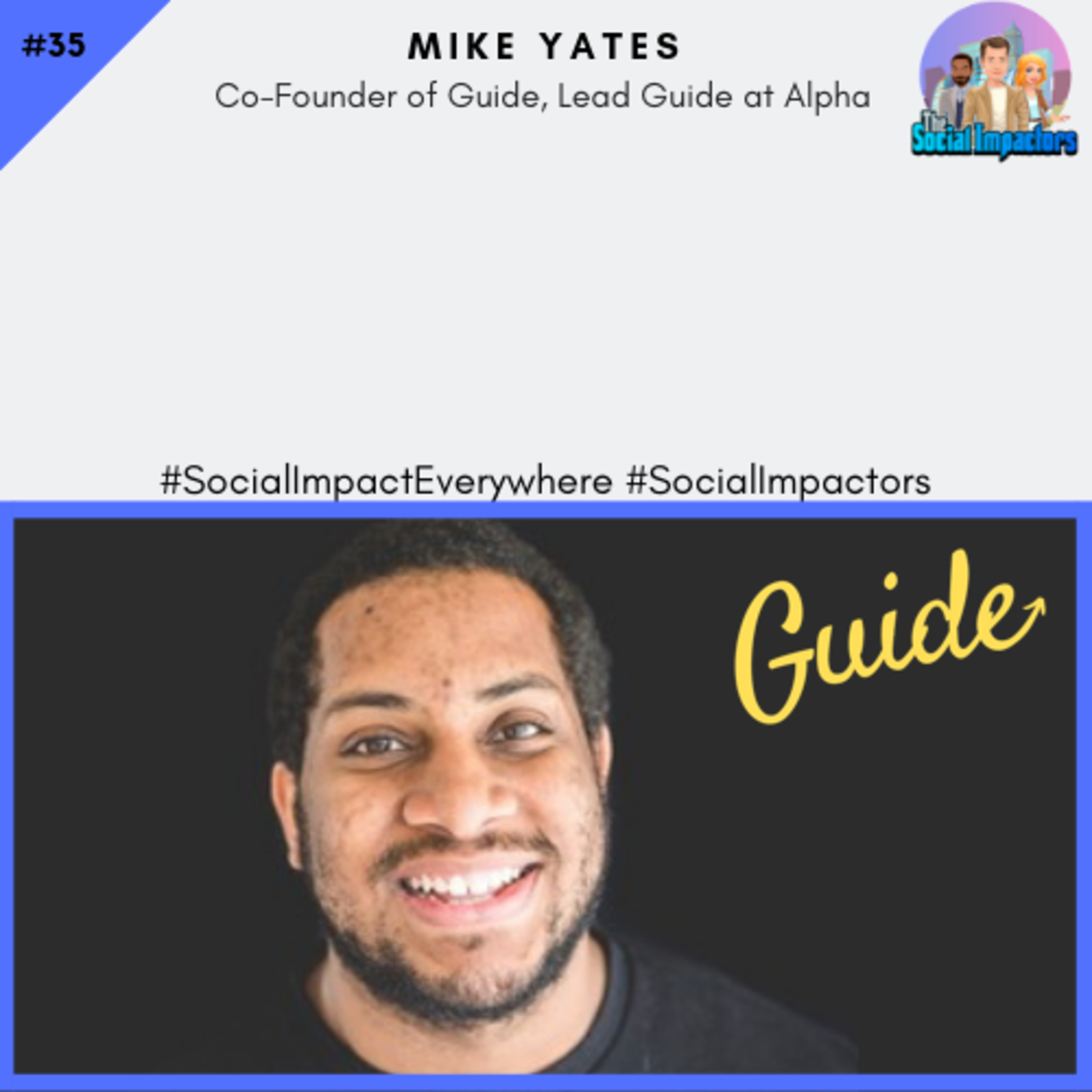Innovating education, learning life skills through guidance & alt-education (Mike Yates of Guide)