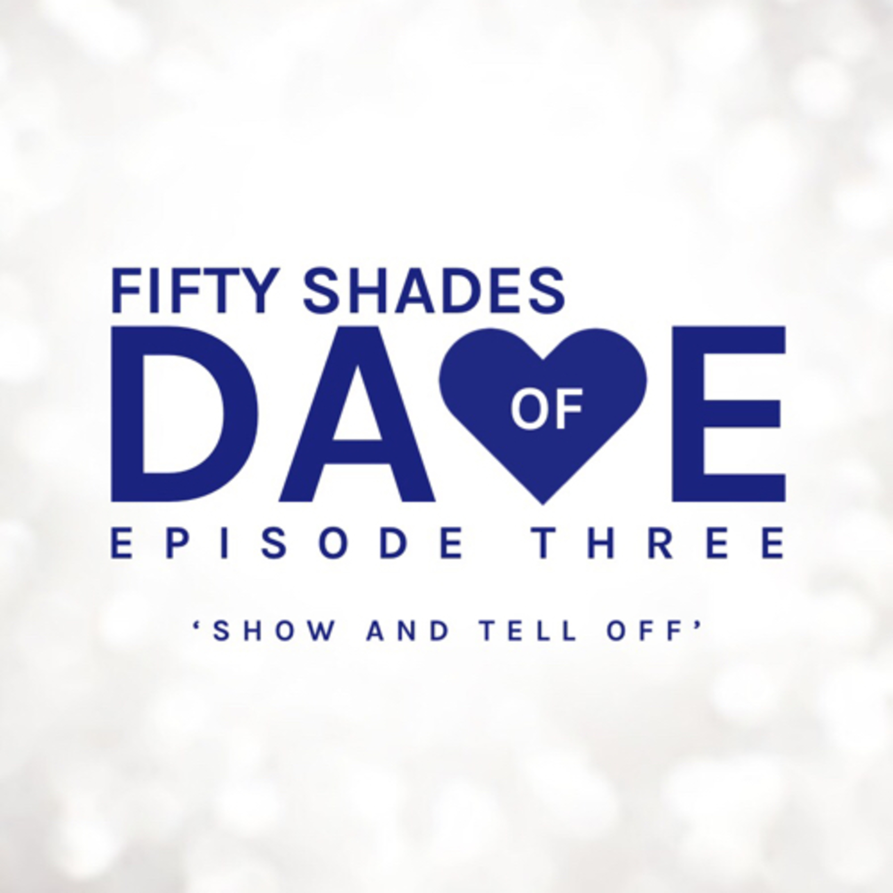 """Fifty Shades of Dave"" Podcast"