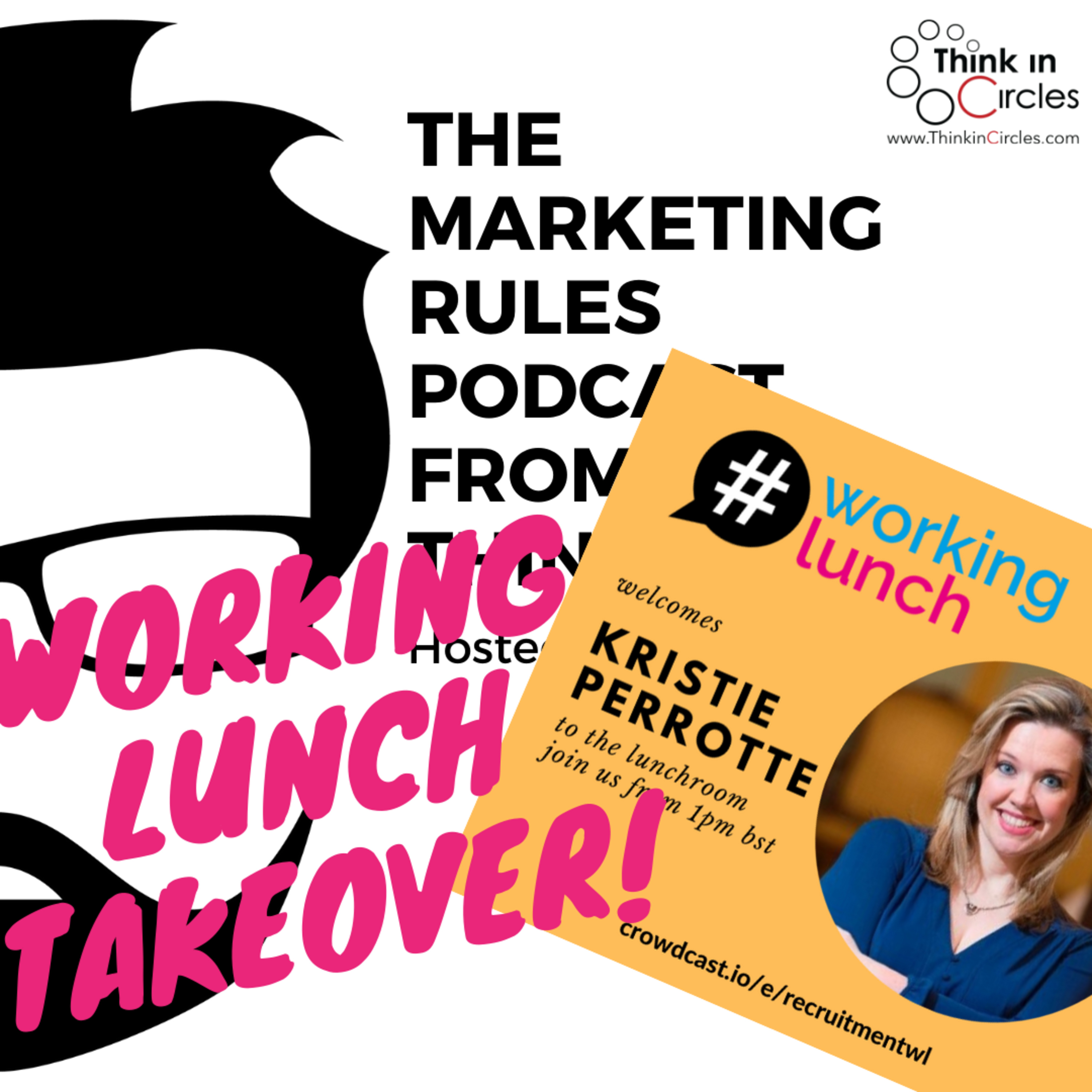 Working Lunch takeover with Kristie Perrotte