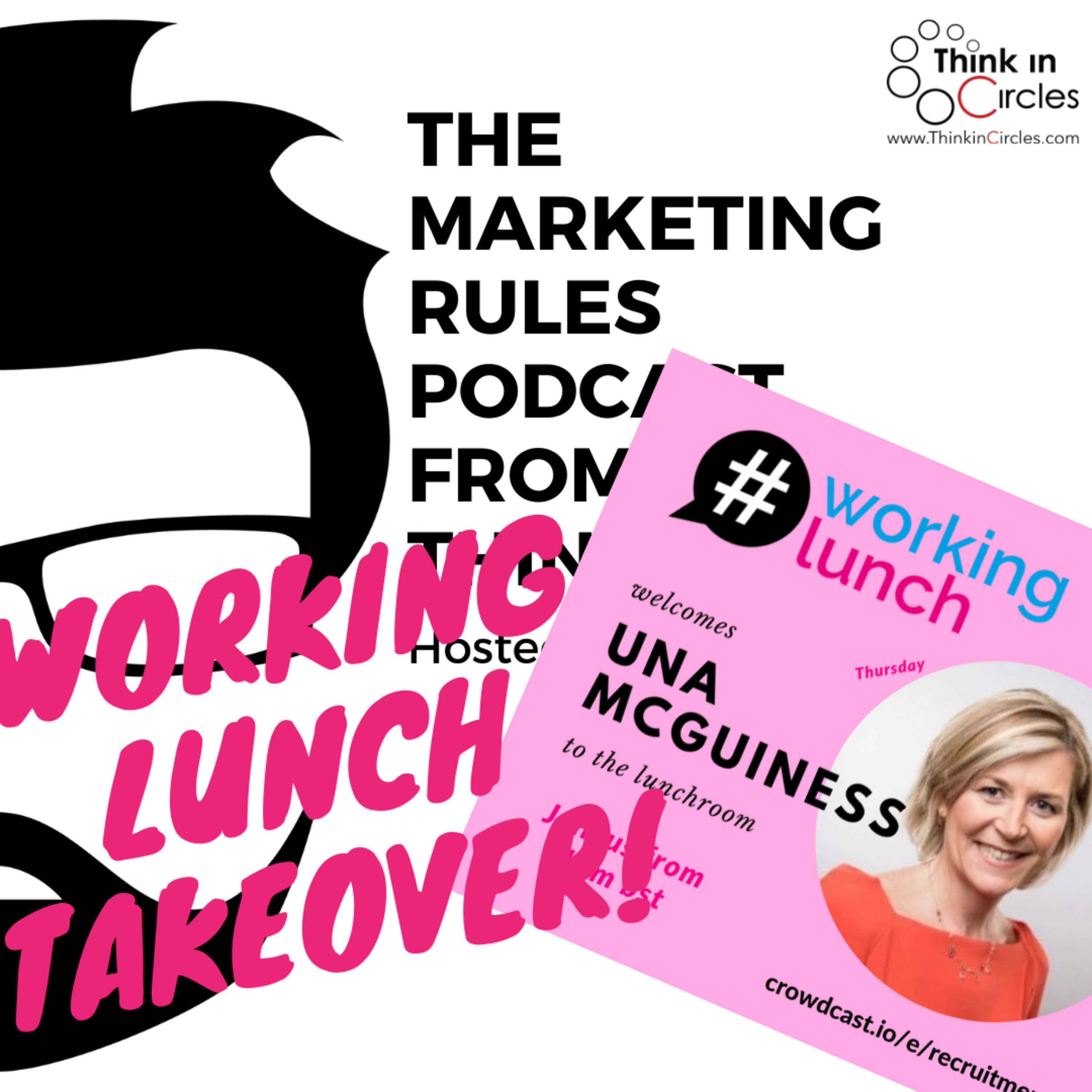 Working Lunch takeover with Una McGuinness