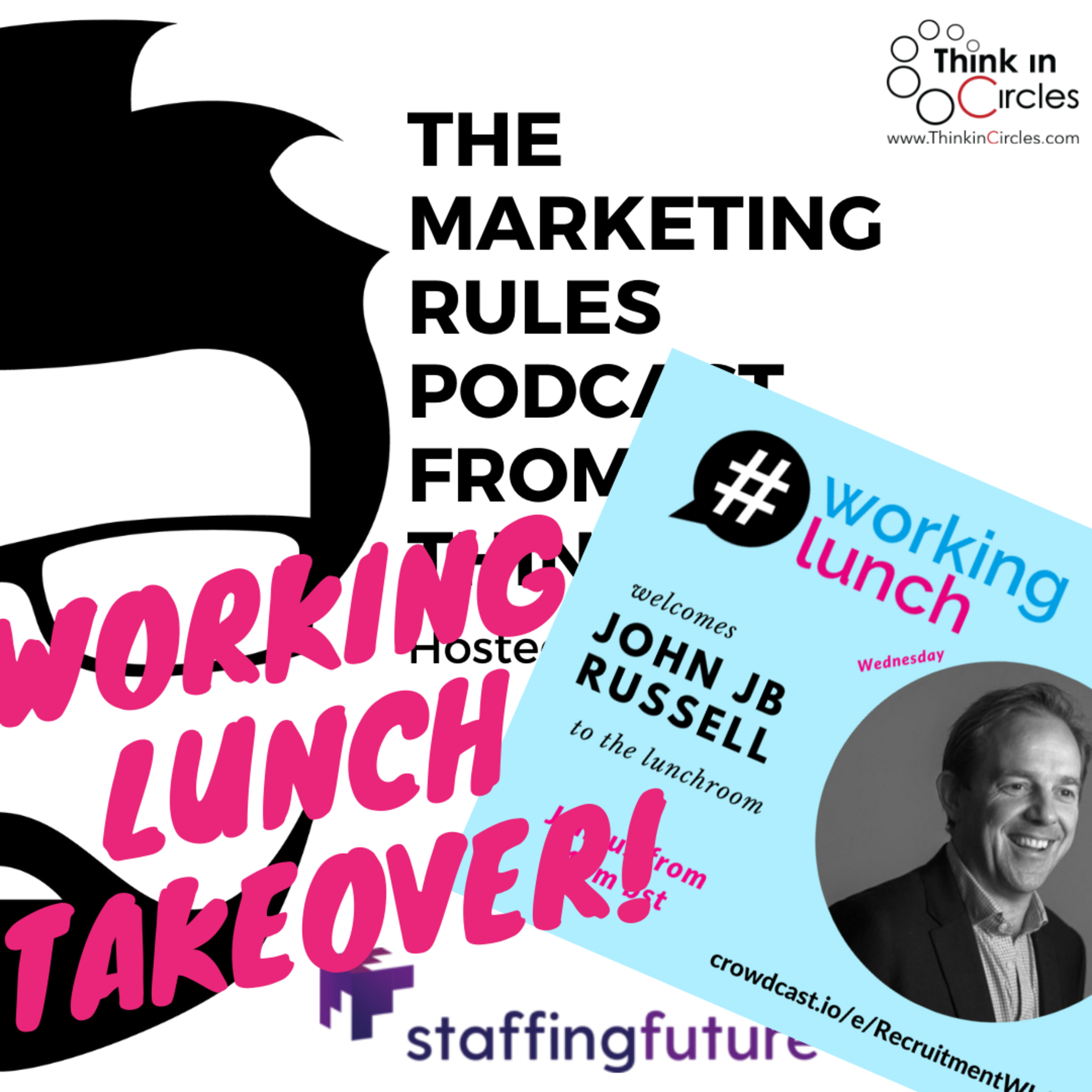 Working Lunch takeover with John JB Russell