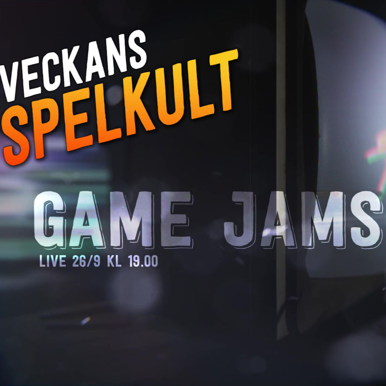 Veckans Spelkult #8 - Game Jams!
