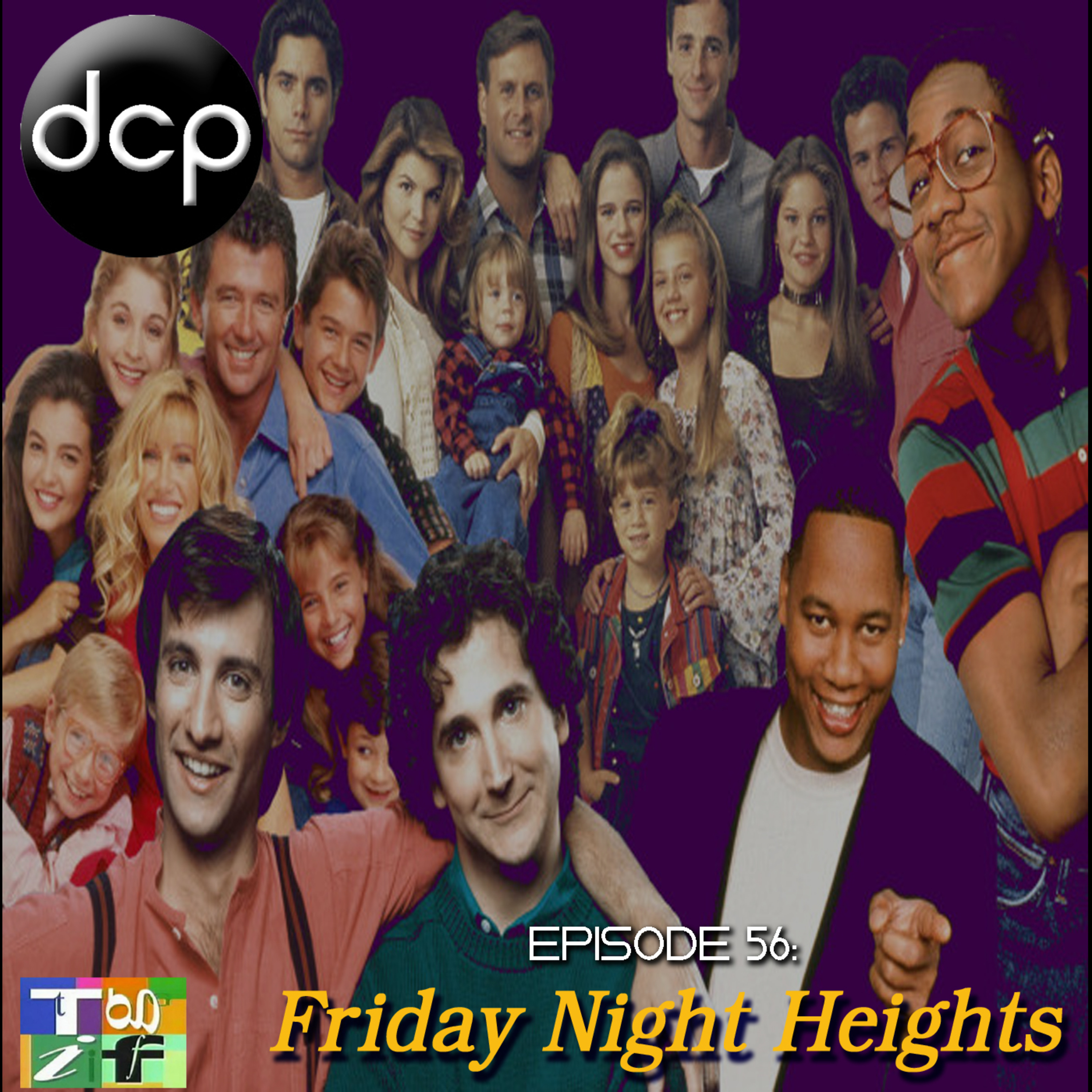 Episode 56 - Friday Night Heights