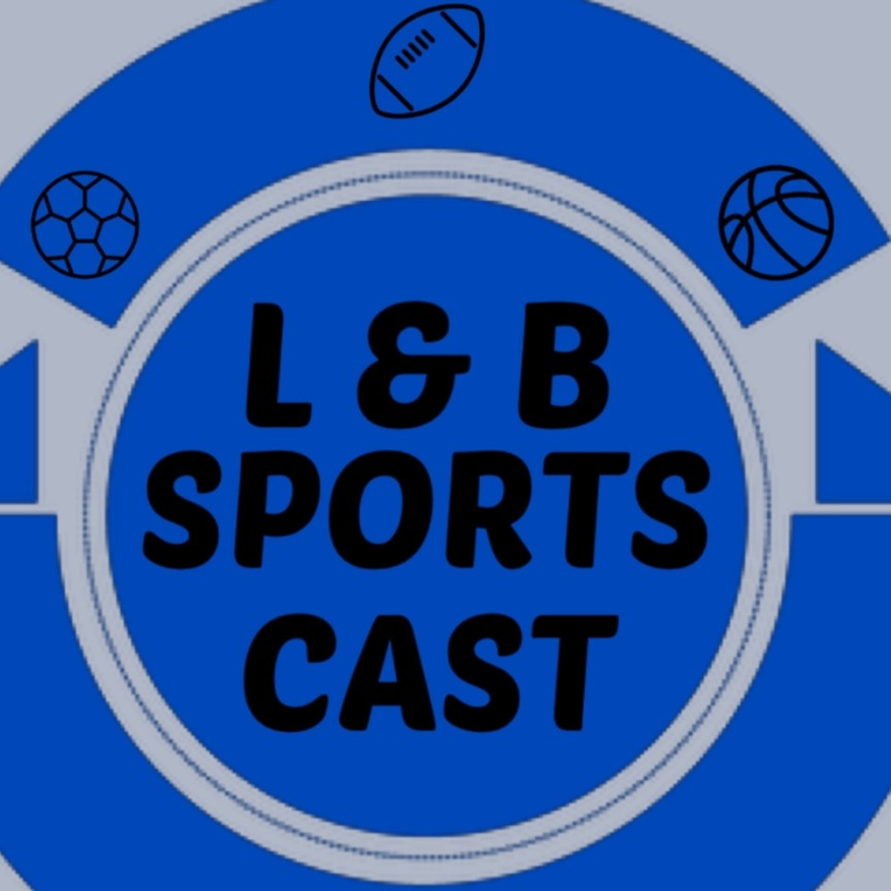L and B Sports Cast Ep 1