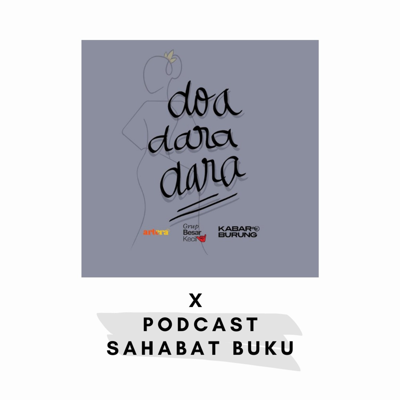 Doa Dara-Dara, Sebuah Kumpulan Cerita karya @themercyw (Podcast Sahabat Buku X Projek Doa Dara Dara)