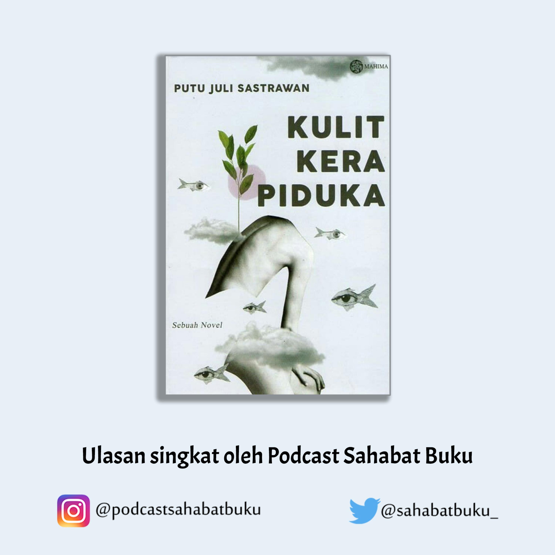 Kulit Kera Piduka, Sebuah Novel karya Putu Juli Sastrawan #117