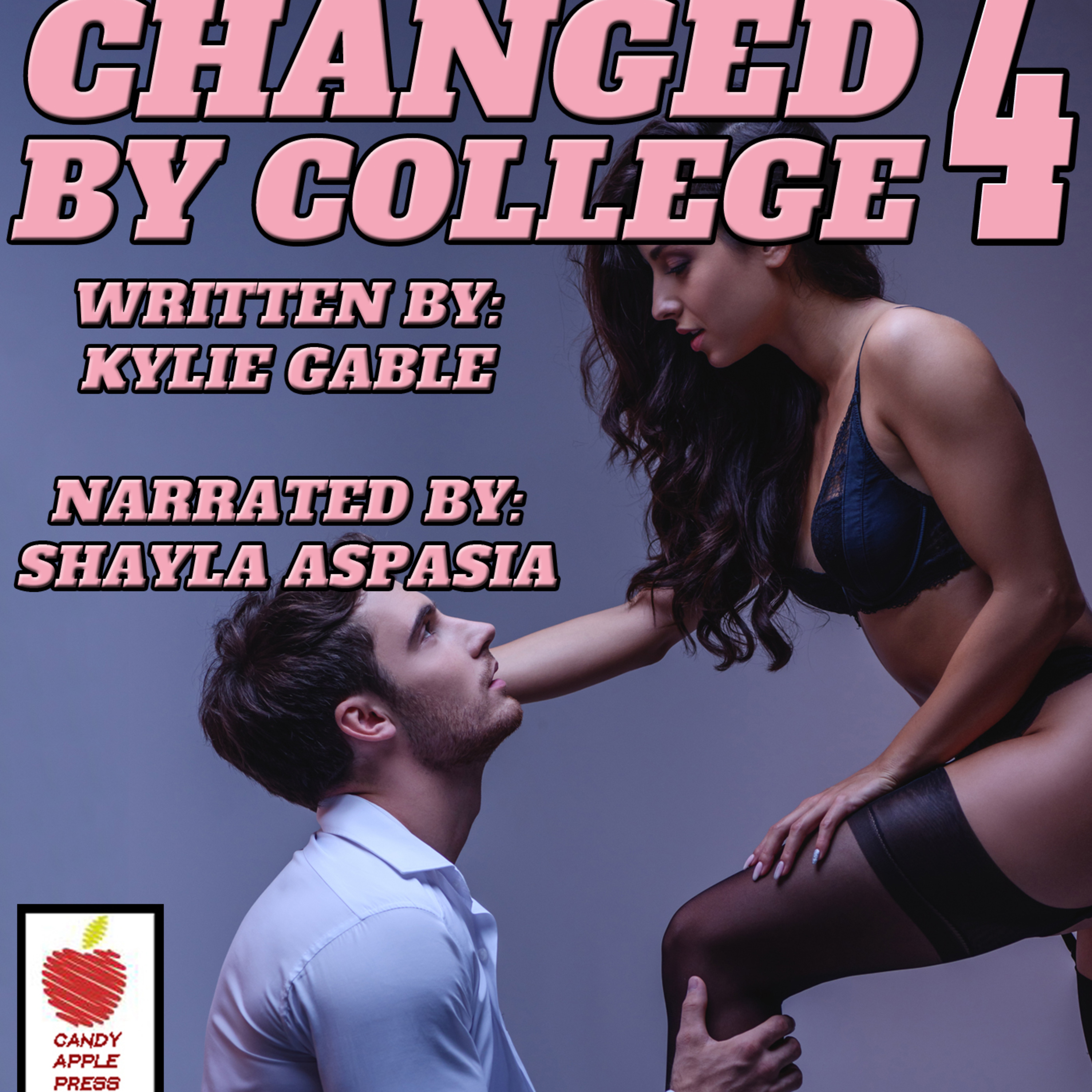 Changed by College Part 4