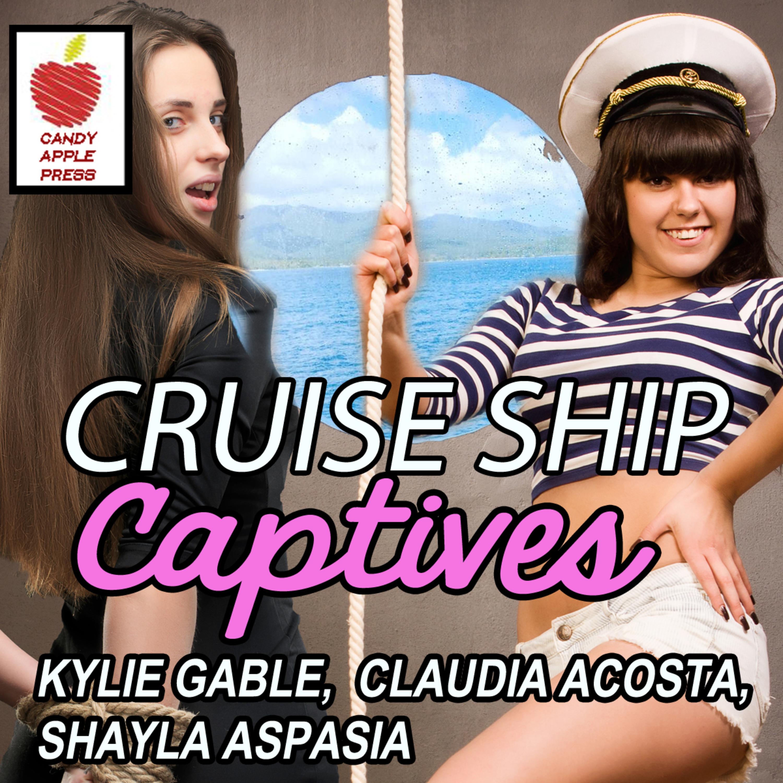 Cruise Ship Captives