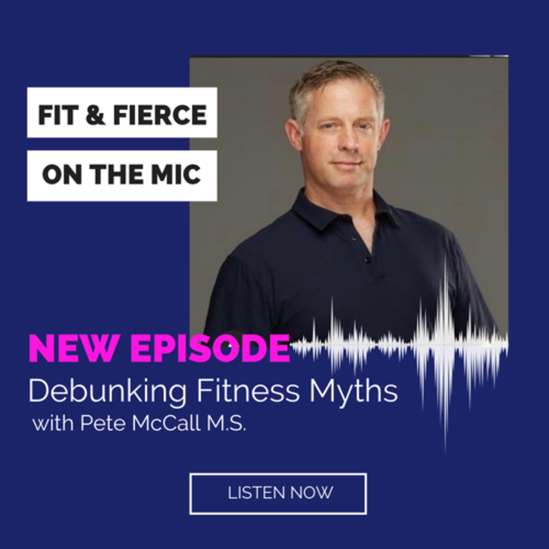 Episode 11   Debunking Fitness Myths