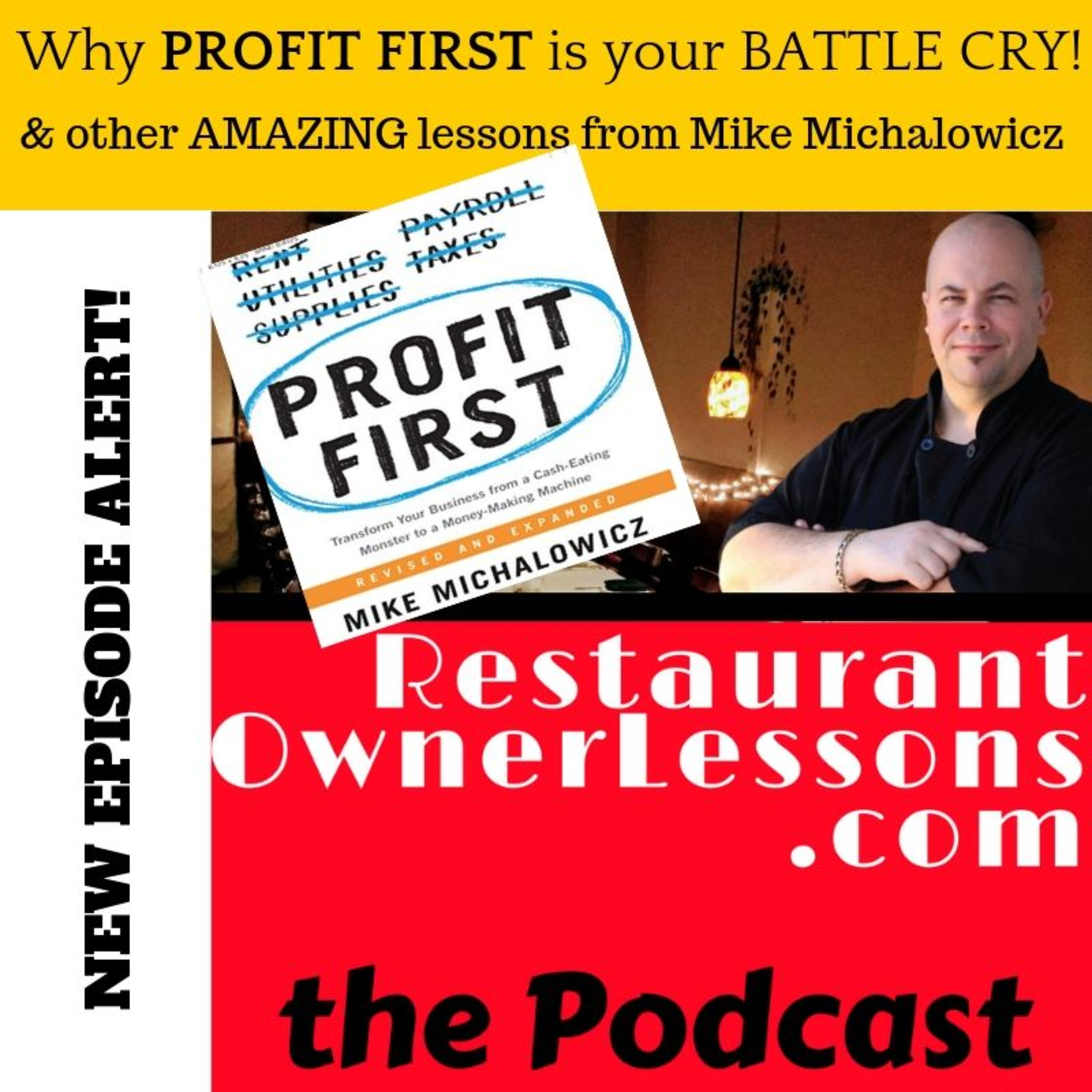 Mike Michalowicz drops KNOWLEDGE about Profit First & what you HAVE to do to THRIVE in the restaurant game!