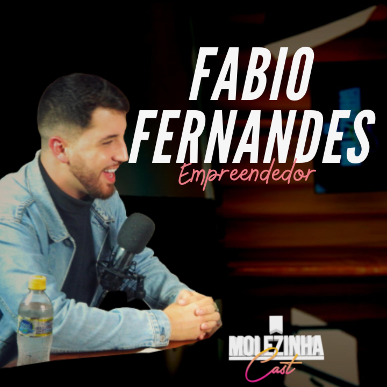 FABIO FERNANDES | MolezinhaCast#08