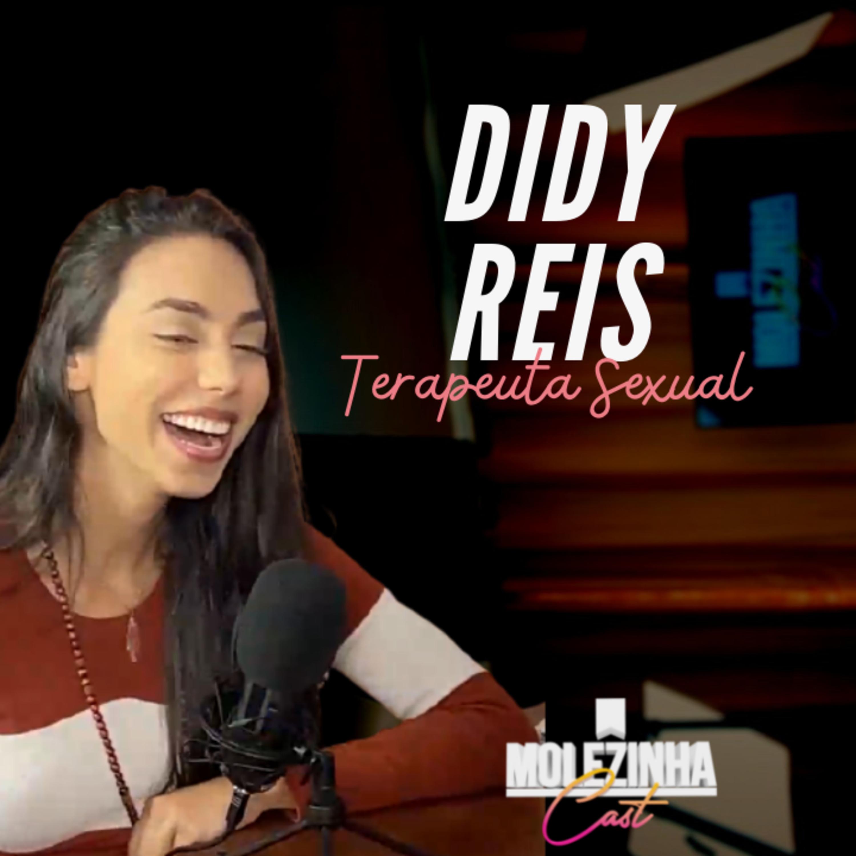 DIDY REIS | MolezinhaCast #09