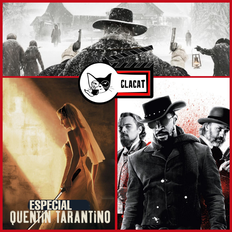 [Clacat 006] Especial: Quentin Tarantino
