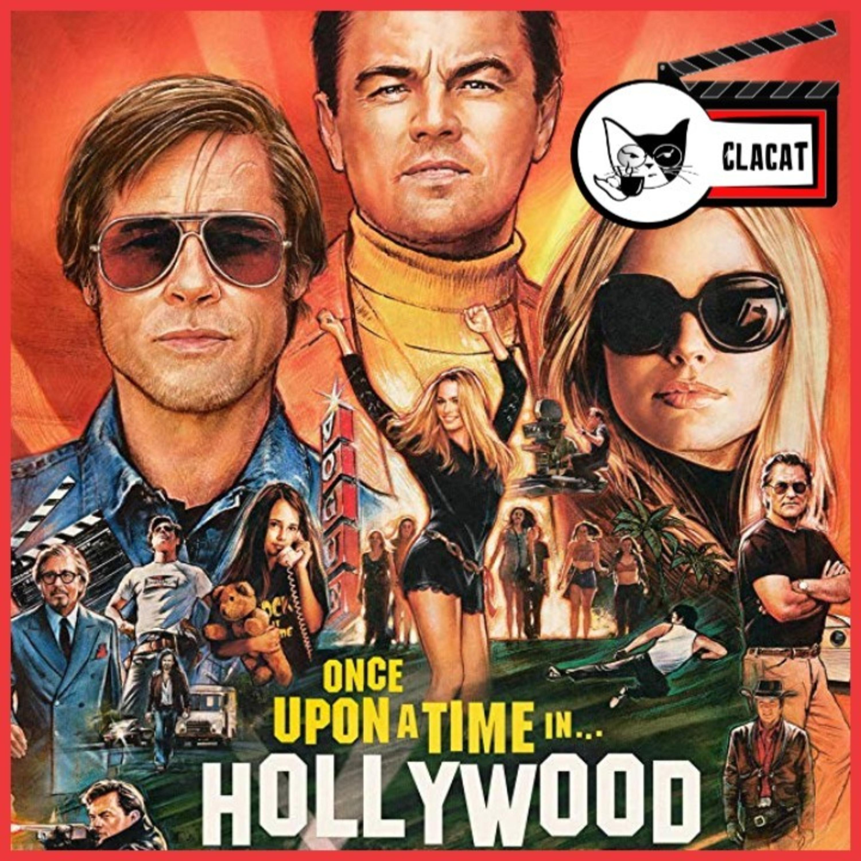 [Clacat 007] Era uma Vez em... Hollywood