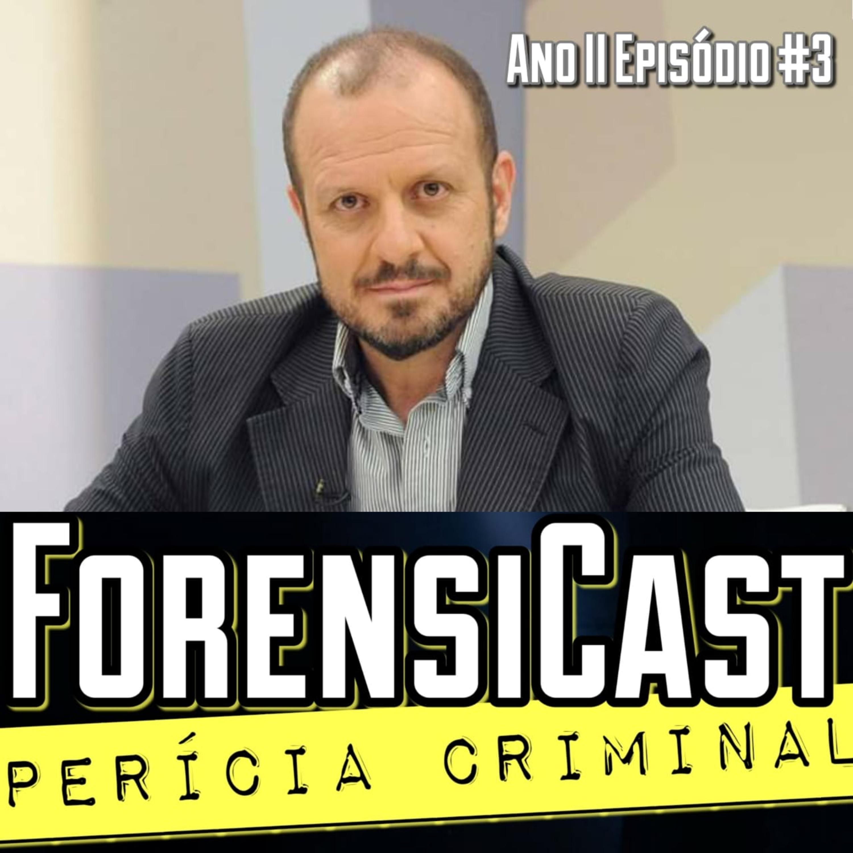 ForensiCast S02E03 OS GRANDES CASOS DO PERITO CRIMINAL CÁSSIO THYONE