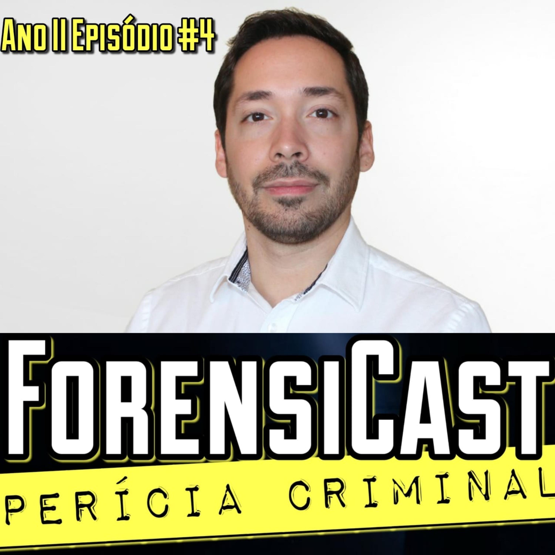 ForensiCast S02E04 A CRIMINALÍSTICA NA AMÉRICA LATINA com o Presidente do Colegiado de Criminalistas de Chile Rodrigo Marcos Quezada
