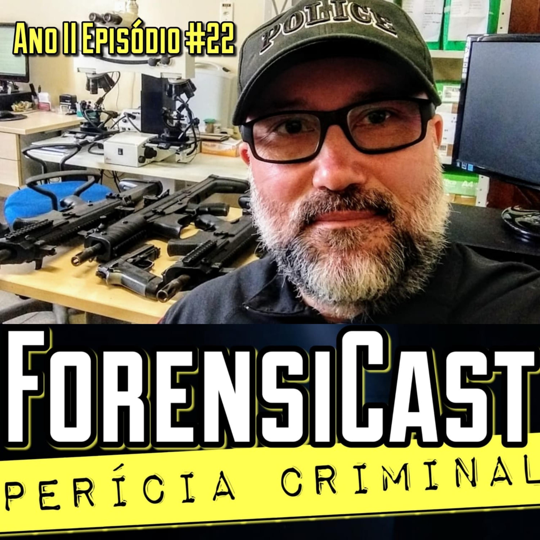 ForensiCast S02E22 TECNOLOGIA NO COMBATE AOS CRIMES AMBIENTAIS, com o Perito Edmilson Lobato Jr, do PA