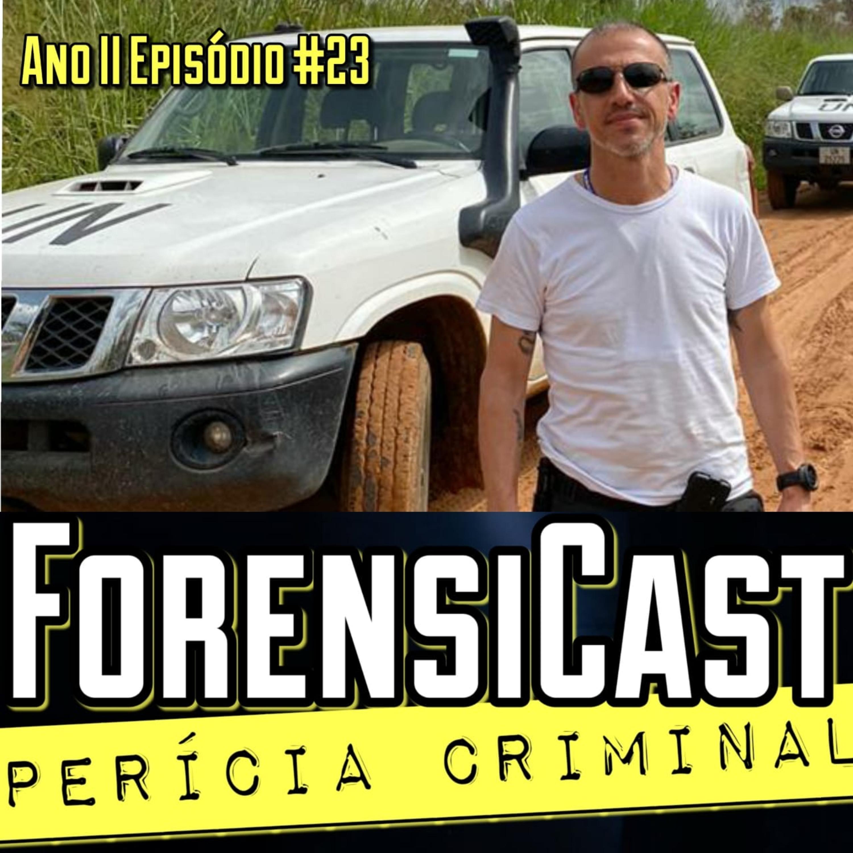 ForensiCast S02E23 OS GRANDES CASOS DO PERITO SAMI EL JUNDI