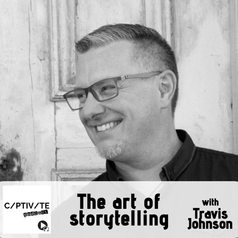CP 11: Travis Johnson - The art of storytelling