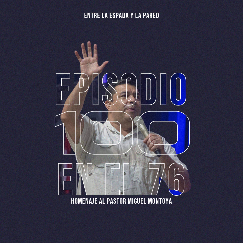 Ep.100 Gracias P.Miguel Montoya