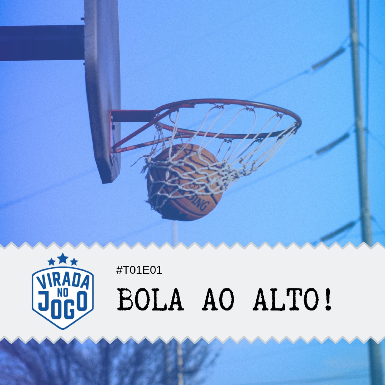 #1 - Bola ao alto! - Depoimentos de uma (ex) jogadora de basquete
