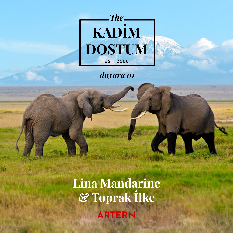 The Kadim Dostum / Duyuru 01