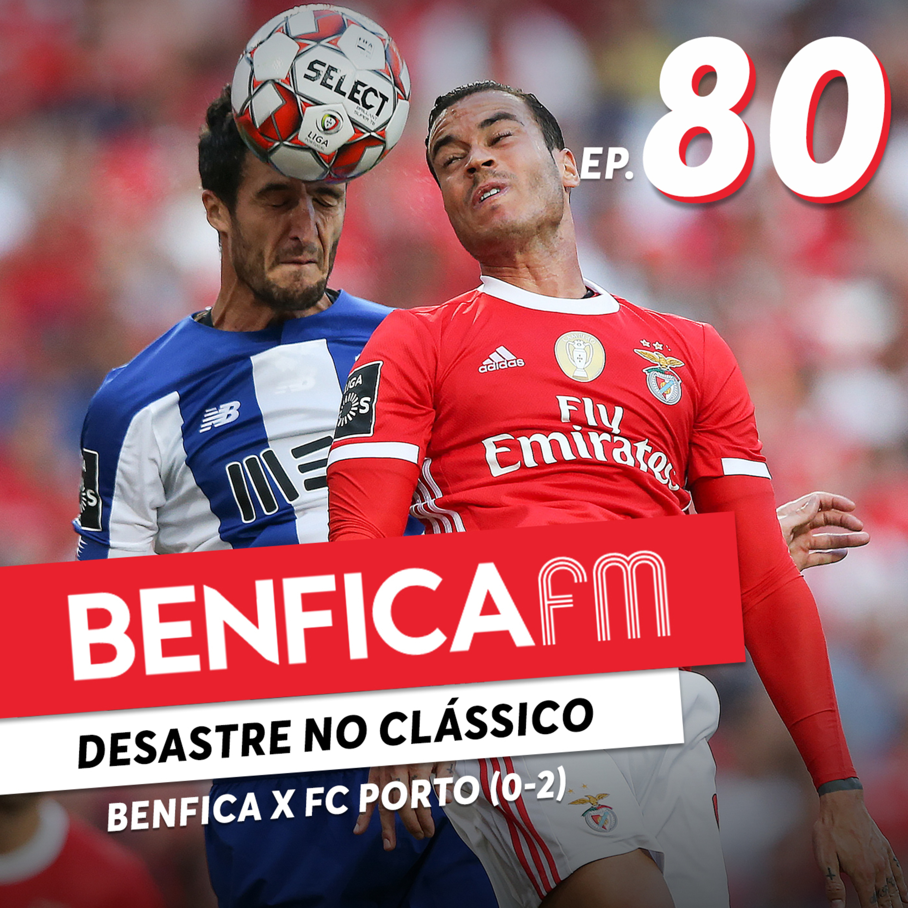 "#80 - Benfica FM | Benfica x FC Porto (0-2), Gonçalo ""D'Arcy"" Andrade"