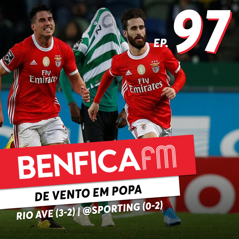 #97 - Benfica FM   Benfica x Rio Ave e Sporting x Benfica (3-2 e 0-2) Jorge Assunção