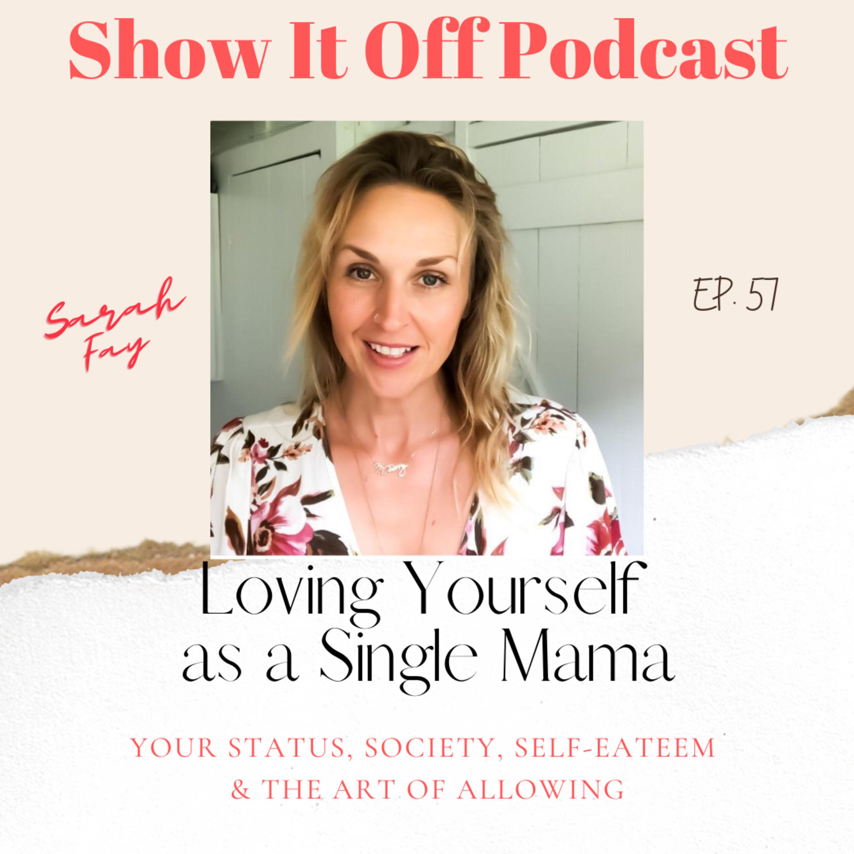 Loving Yourself as a Single Mama