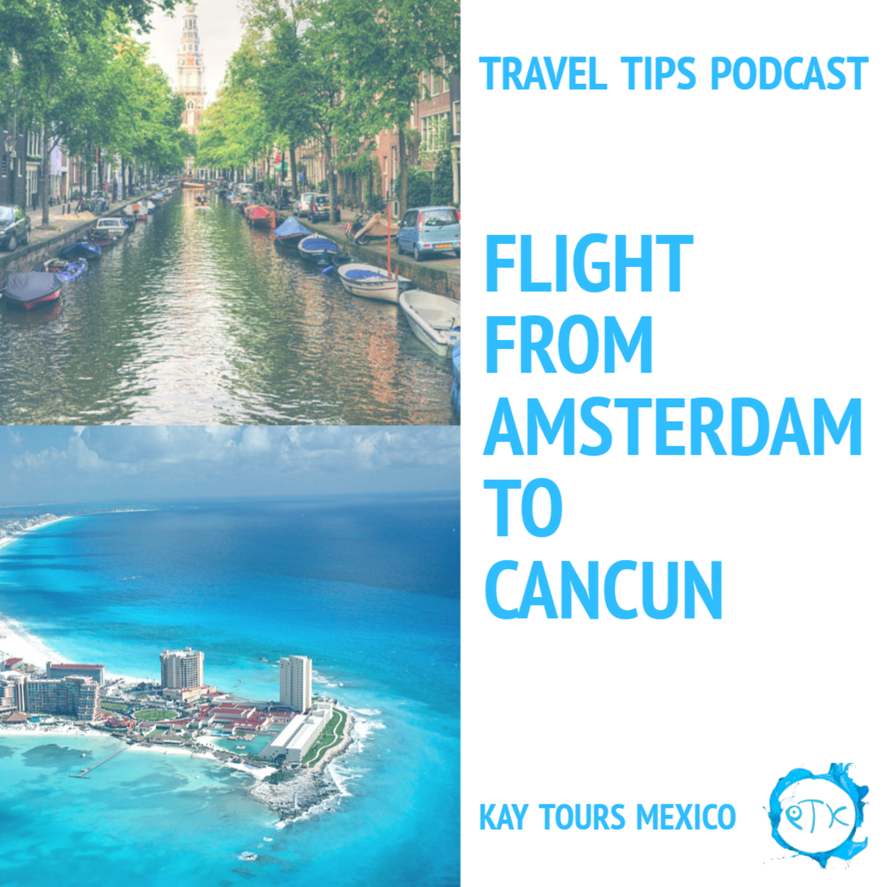 Traveling from Amsterdam to Cancun with our intern Esmee - Episode 156
