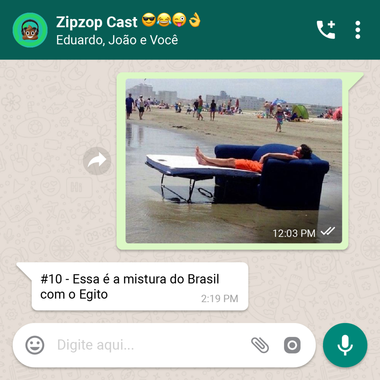 Essa é a mistura do Brasil com o Egito - Zipzop Cast #10
