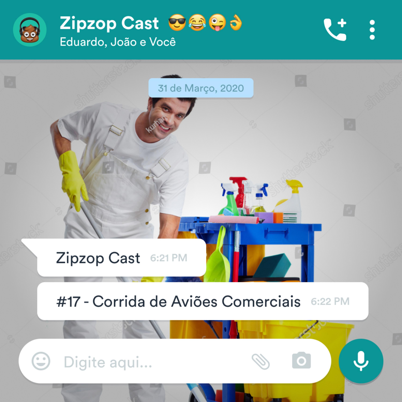 Corrida de Aviões Comerciais - ZipzopCast #17
