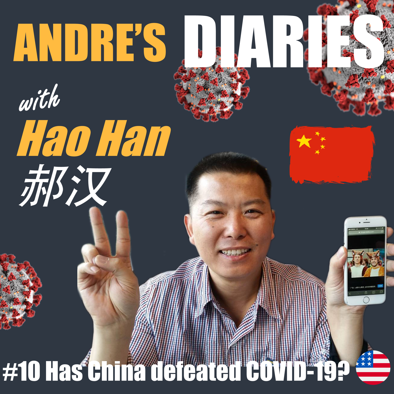 #10 - Has China defeated COVID-19? w/ Hao Han 还汉 [CHINGLISH]