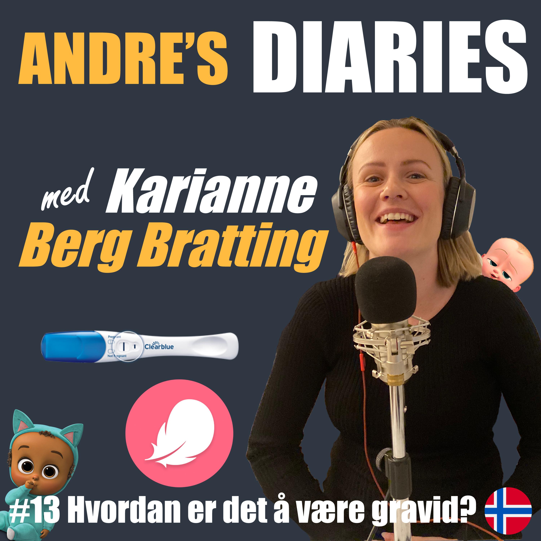 #13 Hvordan er det å være gravid m/ Karianne Berg Bratting [NORSK]