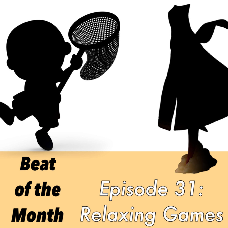 31: Relaxing Games