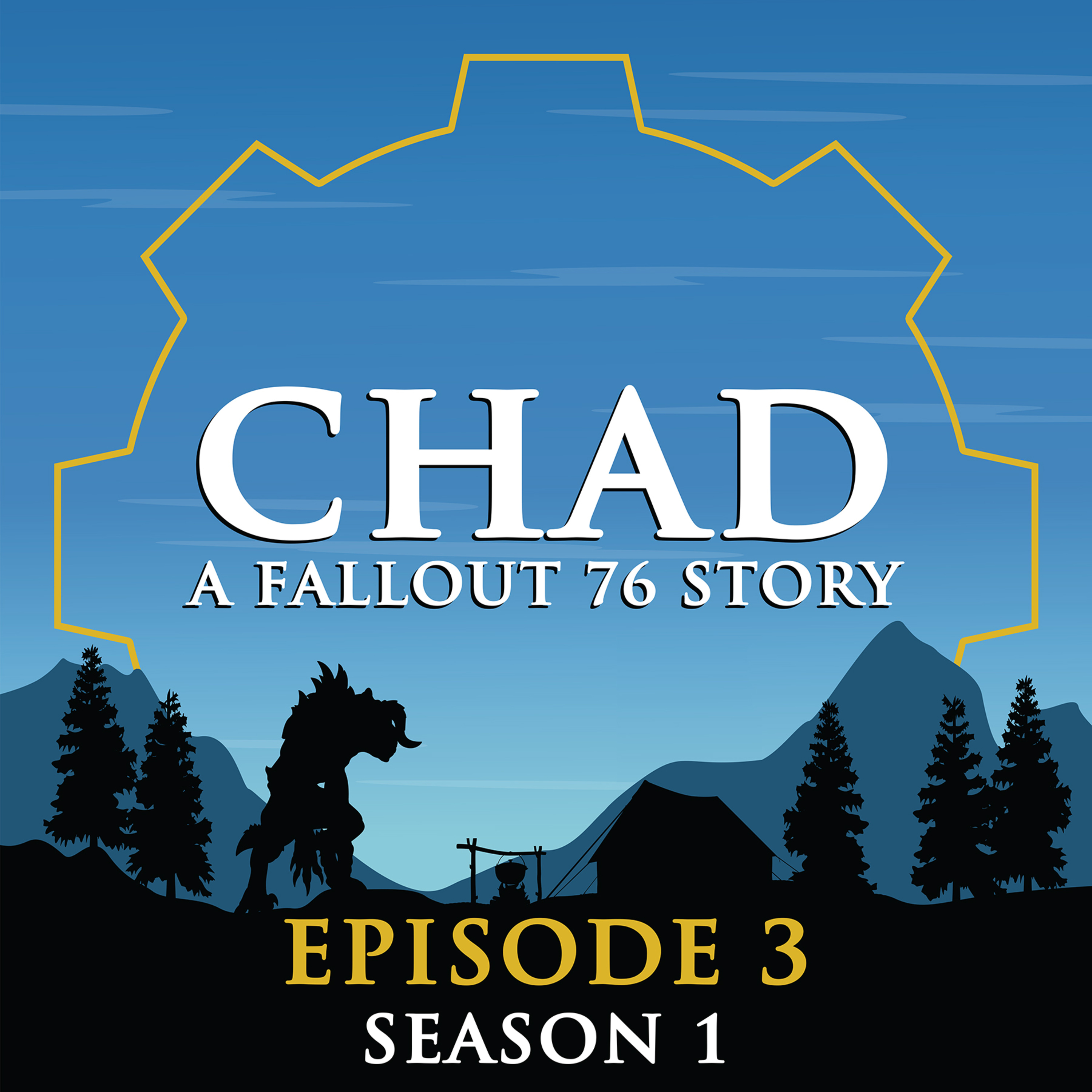 CHAD: A Fallout 76 Story ~ S1E3: Chems, Camping and Cannibals...Oh My!