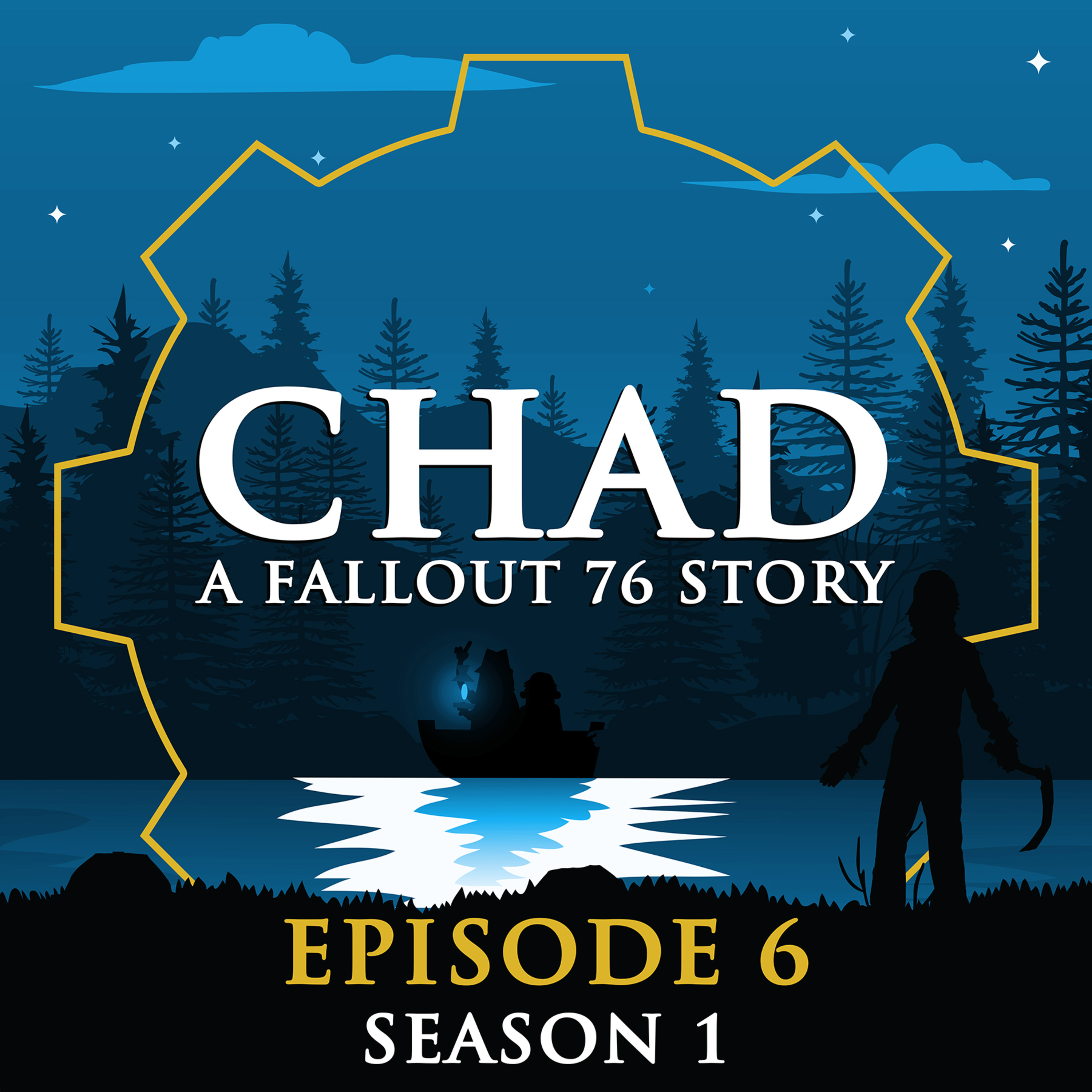 CHAD: A Fallout 76 Story ~ S1E6: Grinding for Merit Badges & The Sickleman is Unmasked! (Extended Length)