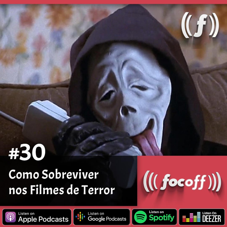 [SEMANAL] #30 - Como Sobreviver nos Filmes de Terror