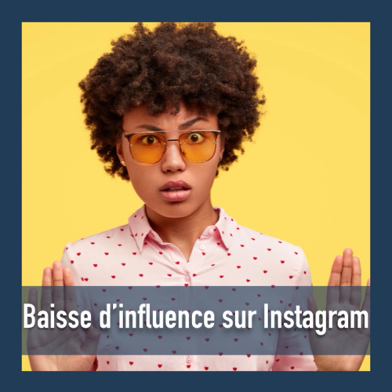 Baisse d'influence sur Instagram !?